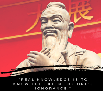 """""""Real knowledge is to know the extent of one's ignorance"""""""